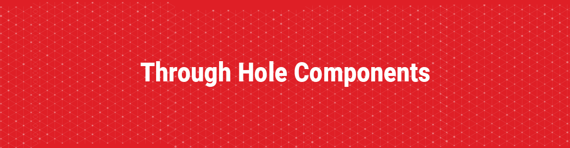 Through Hole Components